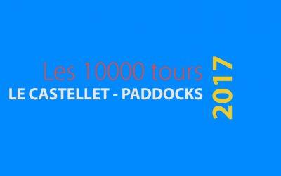 Les 10000 tours 2017 Paddocks